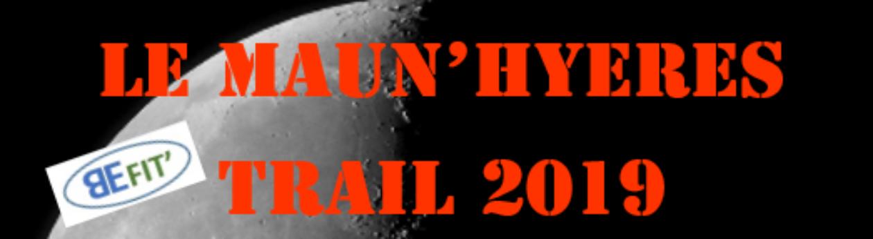 LA CHUONG RACE DEVIENT LE MAUN'HYERES TRAIL 2019. TOUS LES TRAILS ORGANISES EN 2019